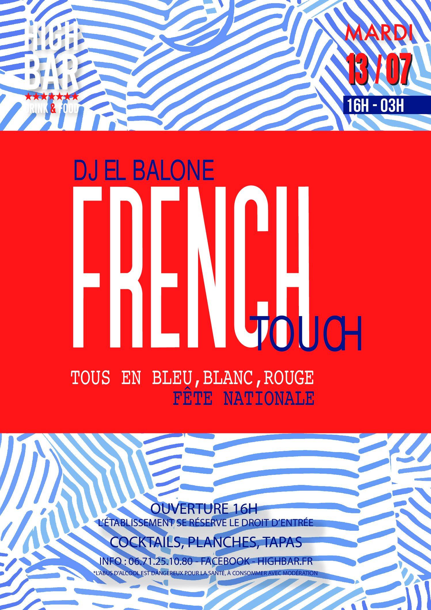 // FRENCH TOUCH-Veille de jour férié //