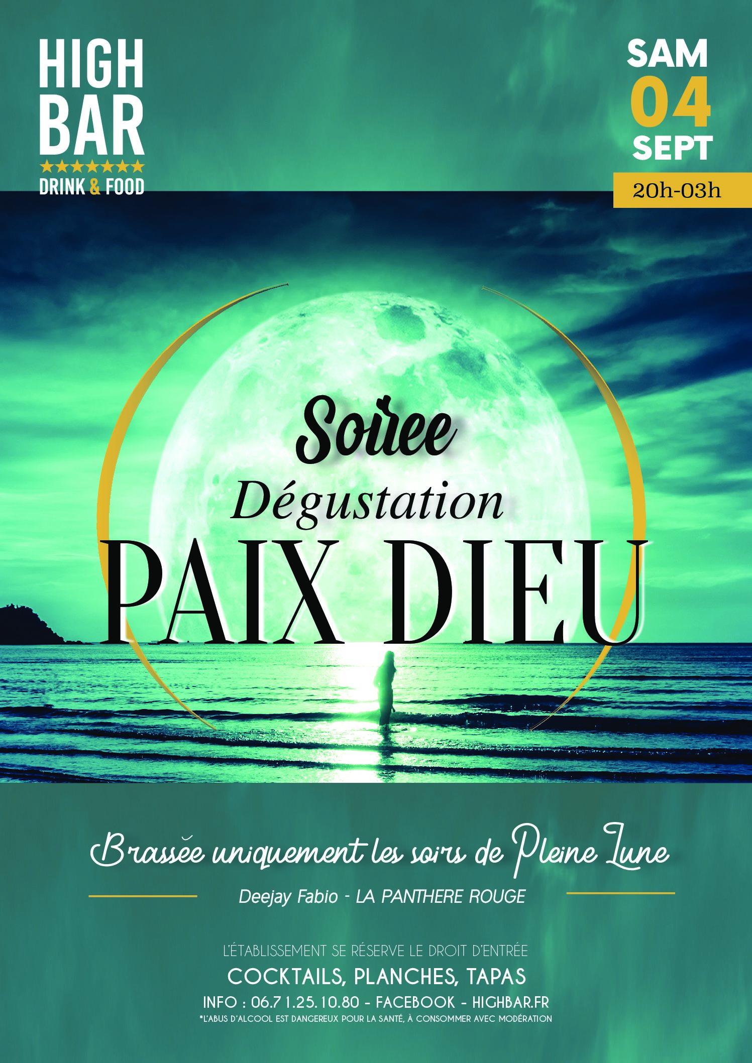 ///SOIRÉE PAIX DIEU au HIGH BAR ///